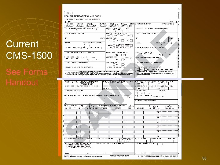 Current CMS-1500 See Forms Handout 61
