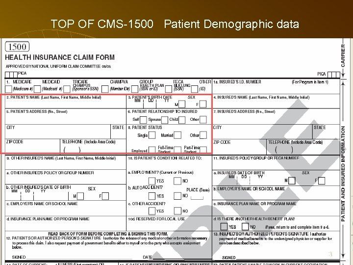 TOP OF CMS-1500 Patient Demographic data 63