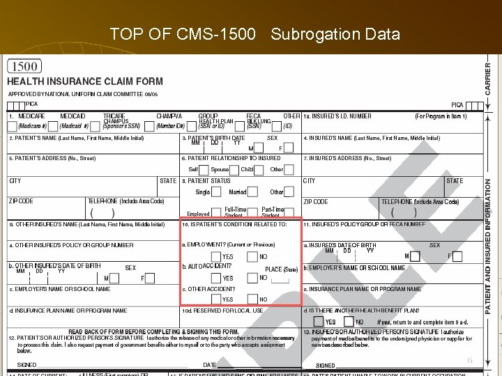TOP OF CMS-1500 Subrogation Data 66