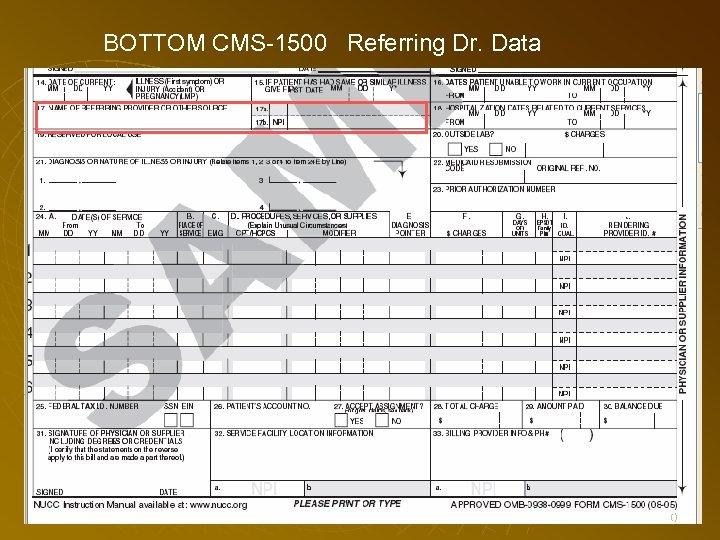BOTTOM CMS-1500 Referring Dr. Data 70