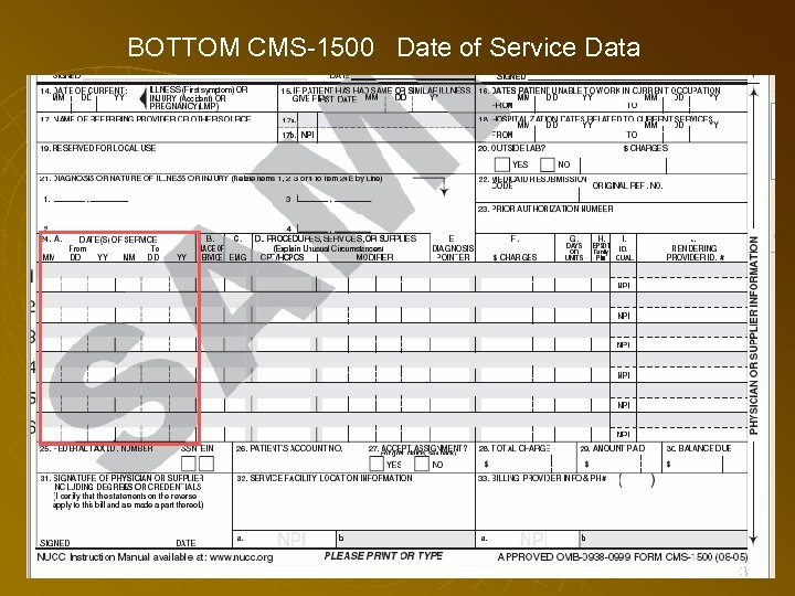 BOTTOM CMS-1500 Date of Service Data 73
