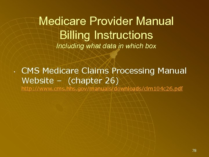 Medicare Provider Manual Billing Instructions Including what data in which box • CMS Medicare