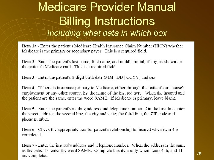 Medicare Provider Manual Billing Instructions Including what data in which box 79