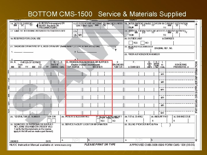 BOTTOM CMS-1500 Service & Materials Supplied 90