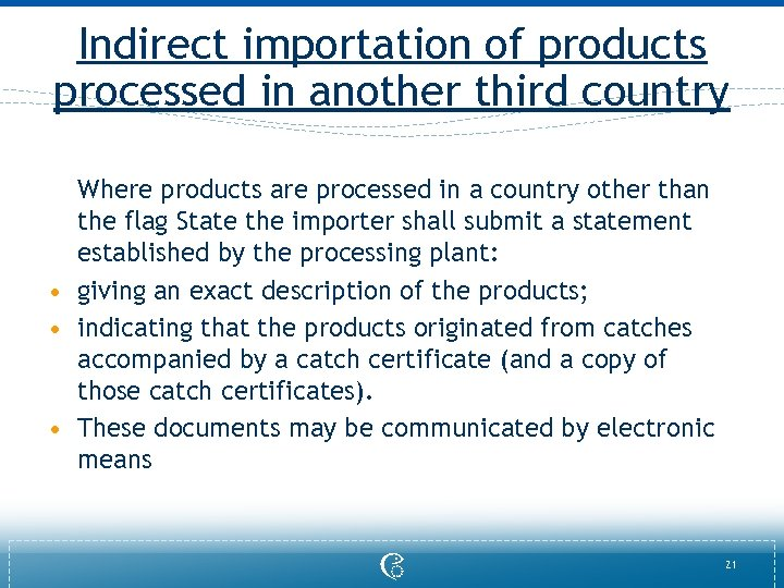 Indirect importation of products processed in another third country Where products are processed in