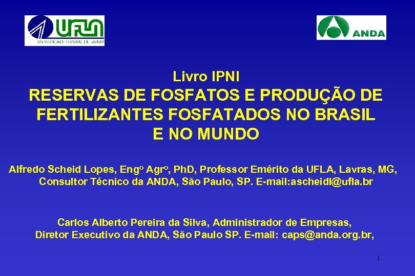 Livro IPNI RESERVAS DE FOSFATOS E PRODUÇÃO DE FERTILIZANTES FOSFATADOS NO BRASIL E NO
