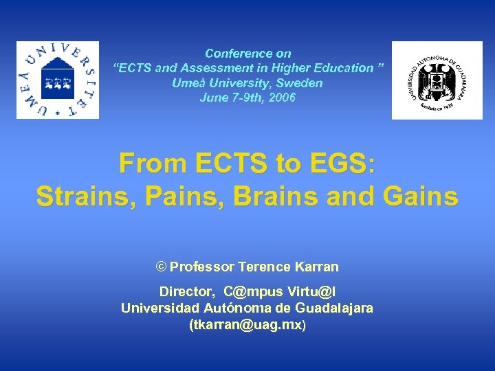 """Conference on """"ECTS and Assessment in Higher Education """" Umeå University, Sweden June 7"""