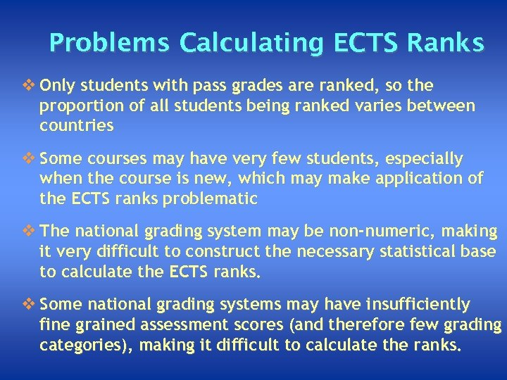 Problems Calculating ECTS Ranks v Only students with pass grades are ranked, so the