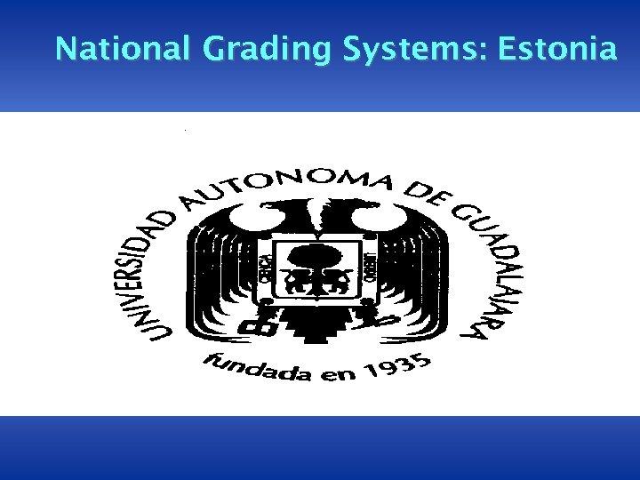 National Grading Systems: Estonia