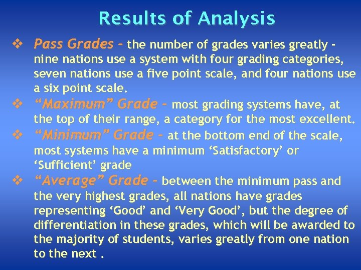 Results of Analysis v Pass Grades - the number of grades varies greatly -