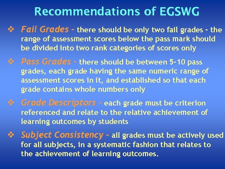 Recommendations of EGSWG v Fail Grades - there should be only two fail grades