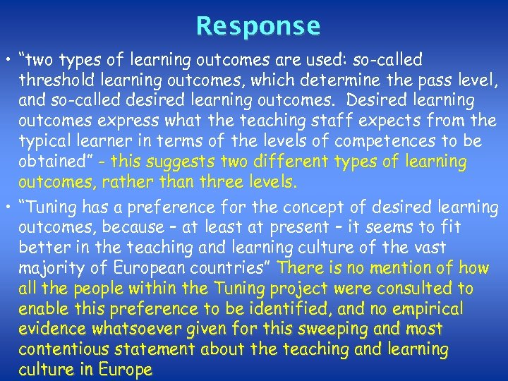 """Response • """"two types of learning outcomes are used: so-called threshold learning outcomes, which"""