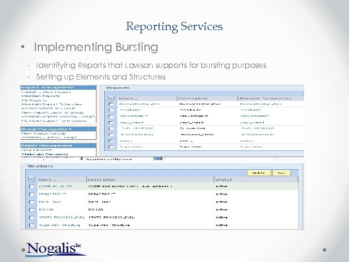 Reporting Services • Implementing Bursting - Identifying Reports that Lawson supports for bursting purposes