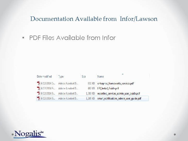 Documentation Available from Infor/Lawson • PDF Files Available from Infor
