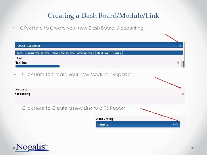 """Creating a Dash Board/Module/Link Click Here to Create your new Dash Board: Accounting"""" •"""