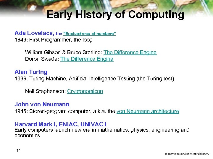 Early History of Computing Ada Lovelace, the