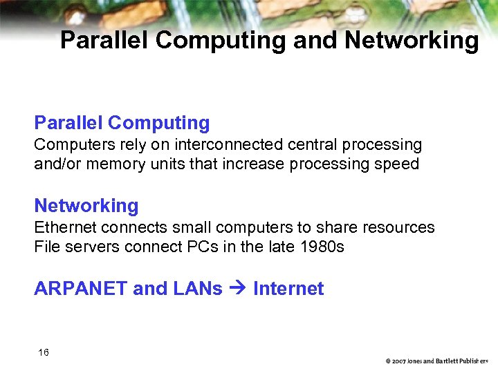 Parallel Computing and Networking Parallel Computing Computers rely on interconnected central processing and/or memory