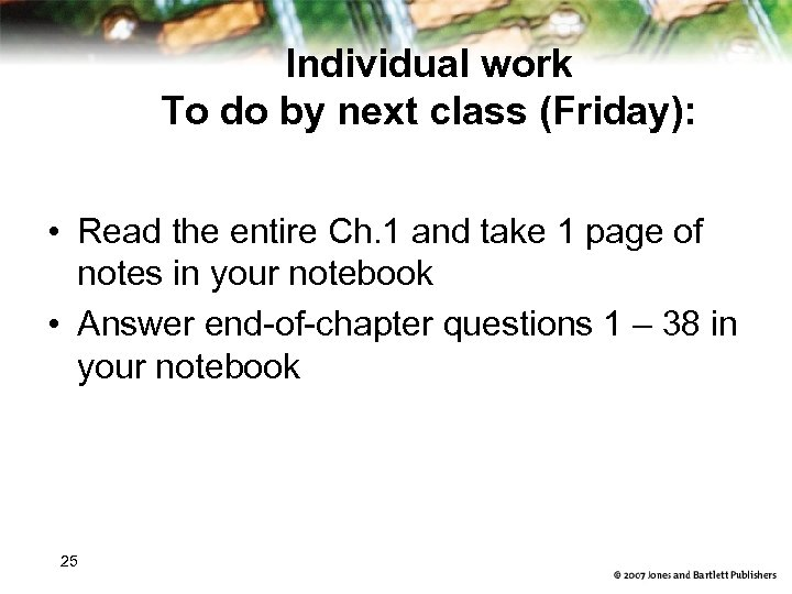 Individual work To do by next class (Friday): • Read the entire Ch. 1