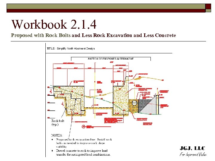 Workbook 2. 1. 4 Proposed with Rock Bolts and Less Rock Excavation and Less