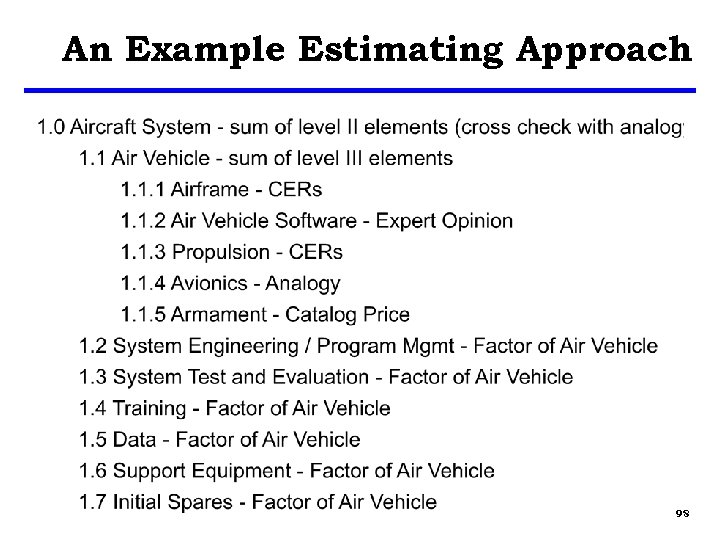 An Example Estimating Approach 98