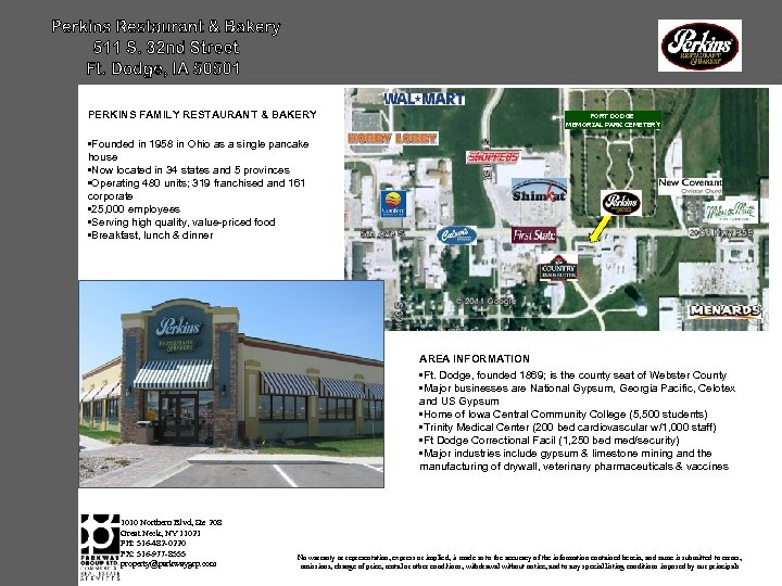 PERKINS FAMILY RESTAURANT & BAKERY FORT DODGE MEMORIAL PARK CEMETERY • Founded in 1958