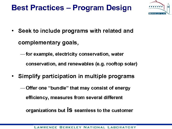 Best Practices – Program Design • Seek to include programs with related and complementary