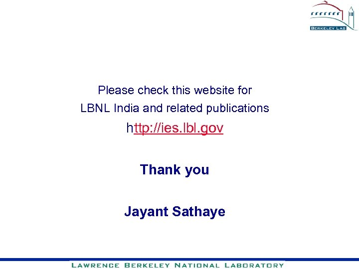 Please check this website for LBNL India and related publications http: //ies. lbl. gov