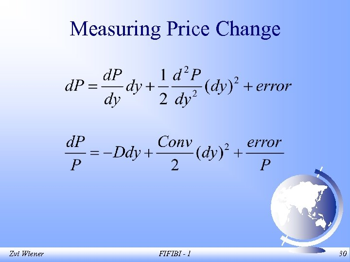 Measuring Price Change Zvi Wiener FIFIBI - 1 30
