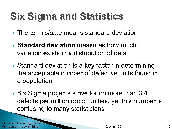 Six Sigma and Statistics The term sigma means standard deviation Standard deviation measures how