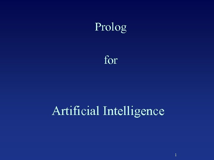 Prolog for Artificial Intelligence 1