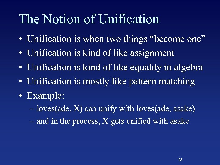 "The Notion of Unification • • • Unification is when two things ""become one"""