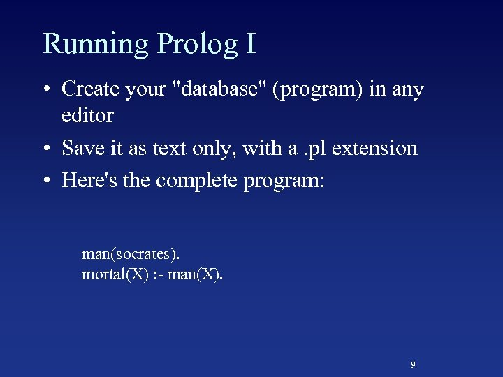 Running Prolog I • Create your