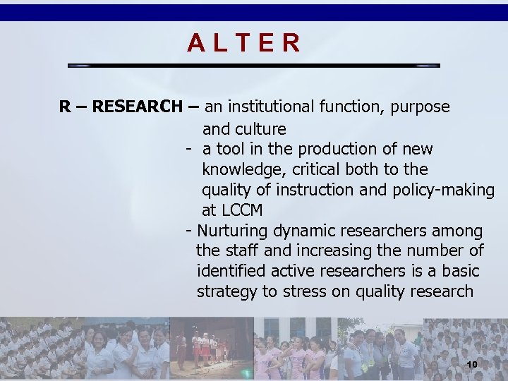 ALTER R – RESEARCH – an institutional function, purpose and culture - a tool
