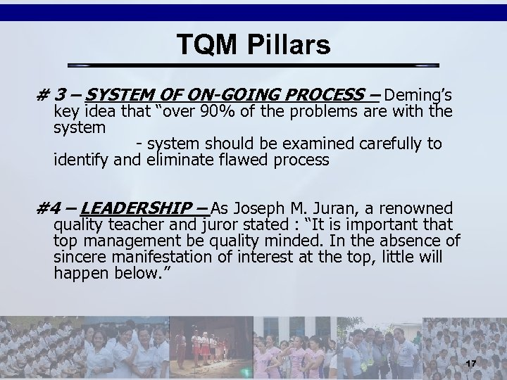 TQM Pillars # 3 – SYSTEM OF ON-GOING PROCESS – Deming's key idea that