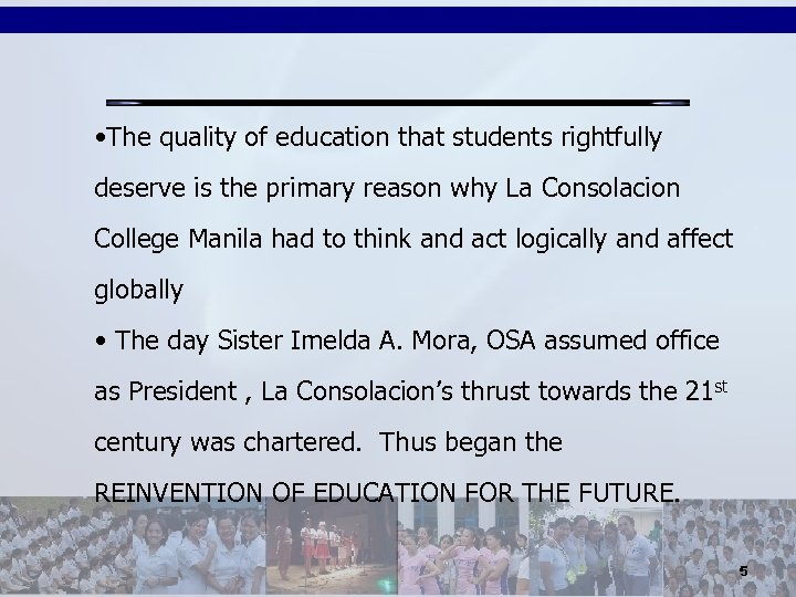 • The quality of education that students rightfully deserve is the primary reason