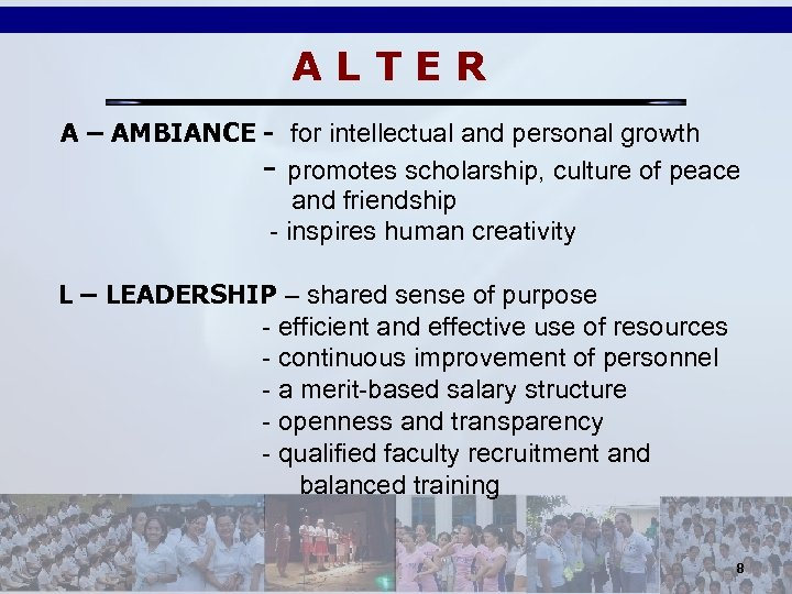 ALTER A – AMBIANCE - for intellectual and personal growth - promotes scholarship, culture