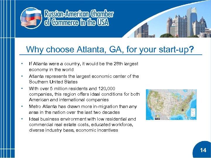 Why choose Atlanta, GA, for your start-up? • • • If Atlanta were a