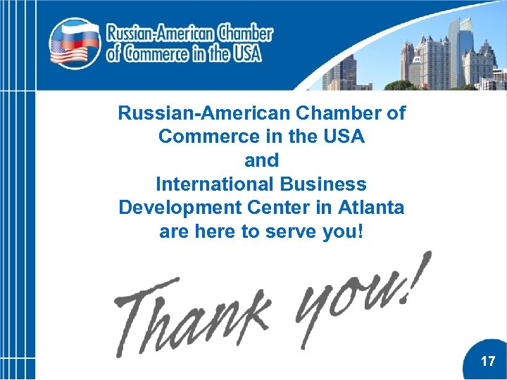 Russian-American Chamber of Commerce in the USA and International Business Development Center in Atlanta