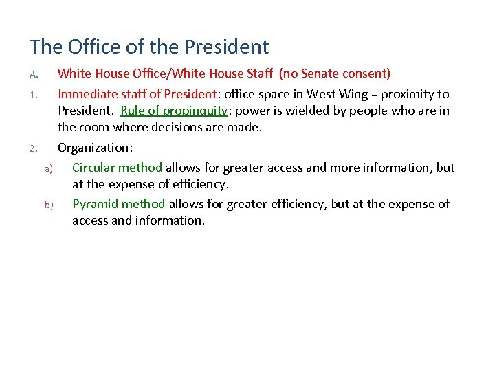 The Office of the President A. 1. 2. White House Office/White House Staff (no