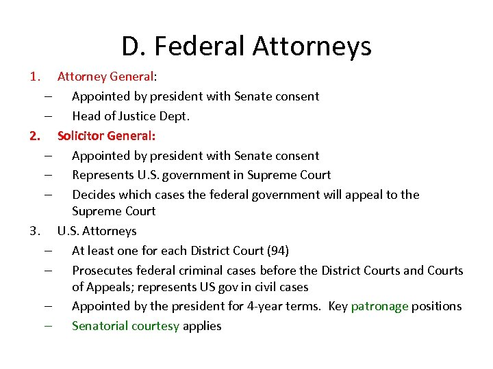 D. Federal Attorneys 1. – – 2. – – – 3. – – Attorney
