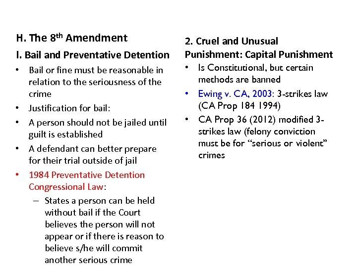 H. The 8 th Amendment I. Bail and Preventative Detention • Bail or fine