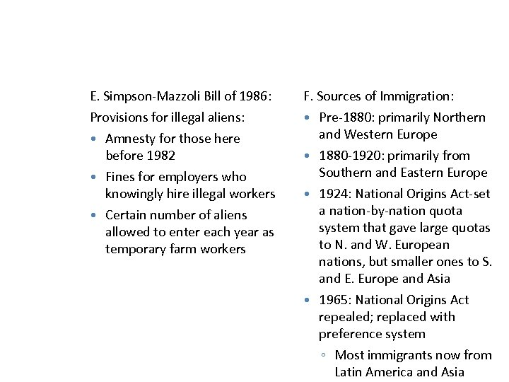 E. Simpson-Mazzoli Bill of 1986: F. Sources of Immigration: Provisions for illegal aliens: Amnesty