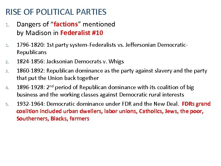 """RISE OF POLITICAL PARTIES 1. Dangers of """"factions"""" mentioned by Madison in Federalist #10"""