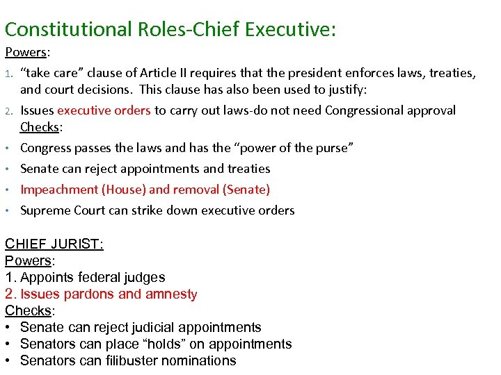 """Constitutional Roles-Chief Executive: Powers: 1. 2. • • """"take care"""" clause of Article II"""