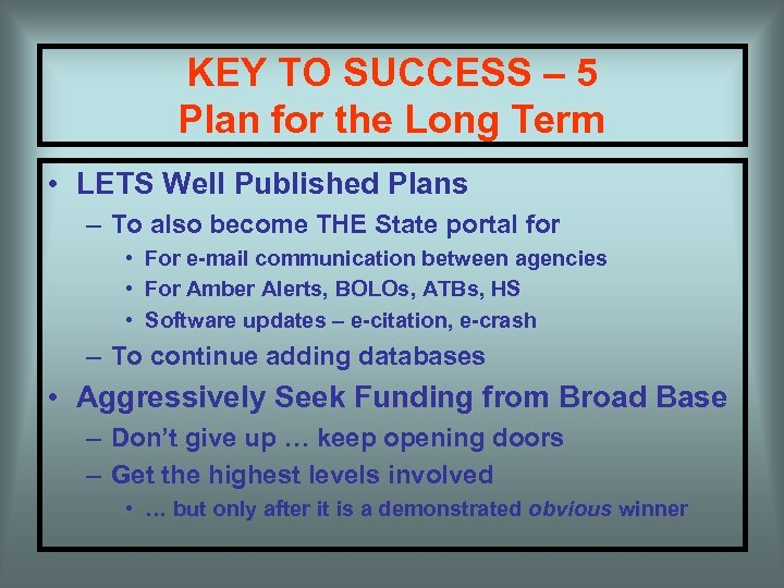 KEY TO SUCCESS – 5 Plan for the Long Term • LETS Well Published