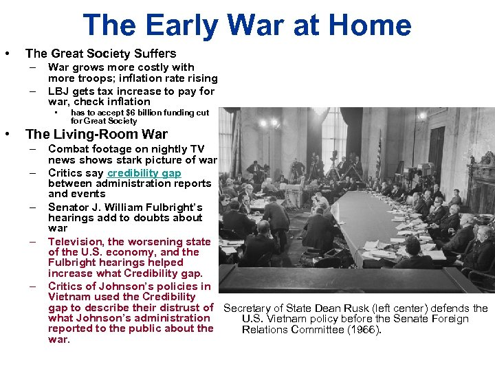 The Early War at Home • The Great Society Suffers – – War grows