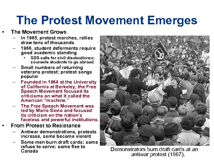 The Protest Movement Emerges • The Movement Grows – – In 1965, protest marches,