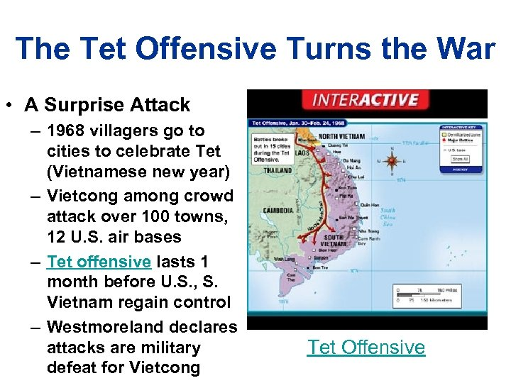 The Tet Offensive Turns the War • A Surprise Attack – 1968 villagers go