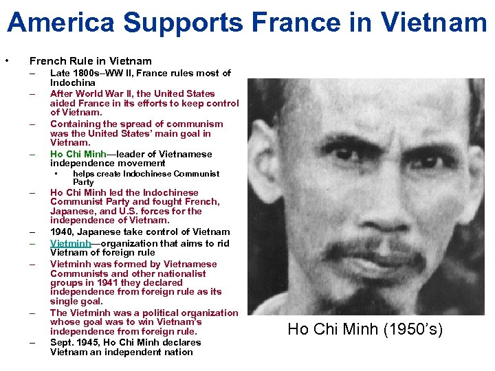 America Supports France in Vietnam • French Rule in Vietnam – – Late 1800