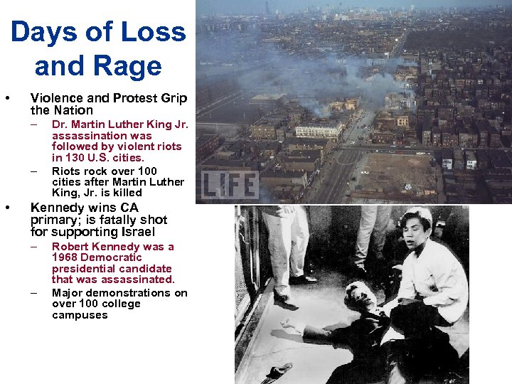 Days of Loss and Rage • Violence and Protest Grip the Nation – –